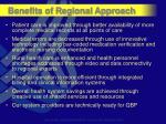 benefits of regional approach