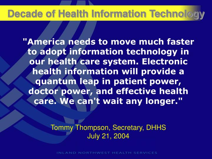 Decade of Health Information Technology