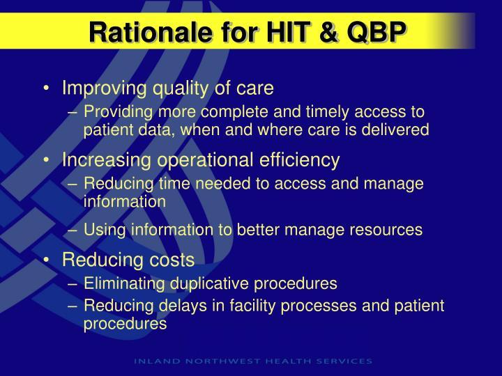 Rationale for HIT & QBP