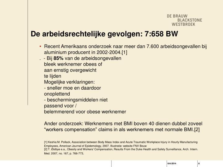 De arbeidsrechtelijke gevolgen: 7:658 BW