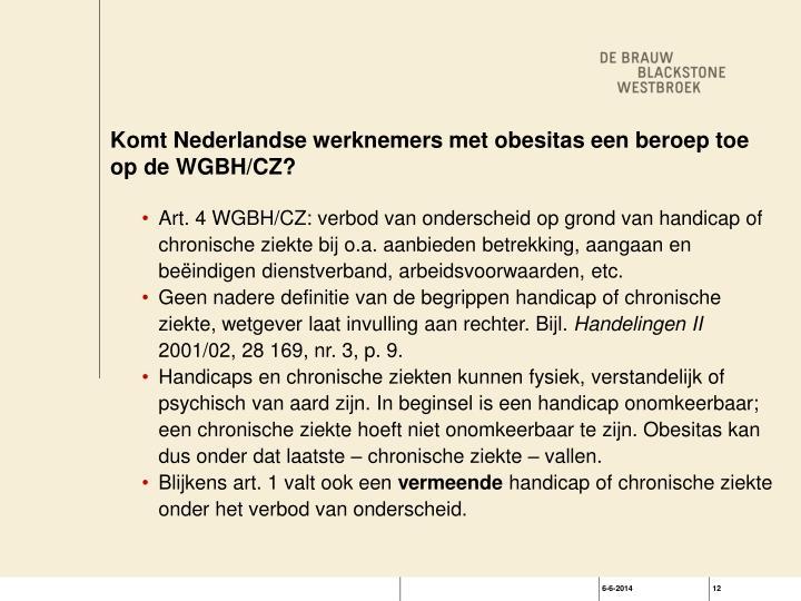 Komt Nederlandse werknemers met obesitas een beroep toe op de WGBH/CZ?