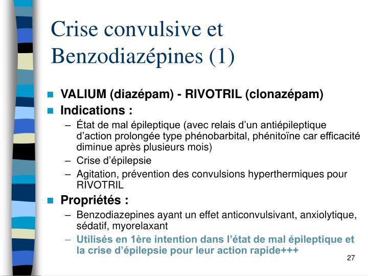 Crise convulsive et Benzodiazépines (1)
