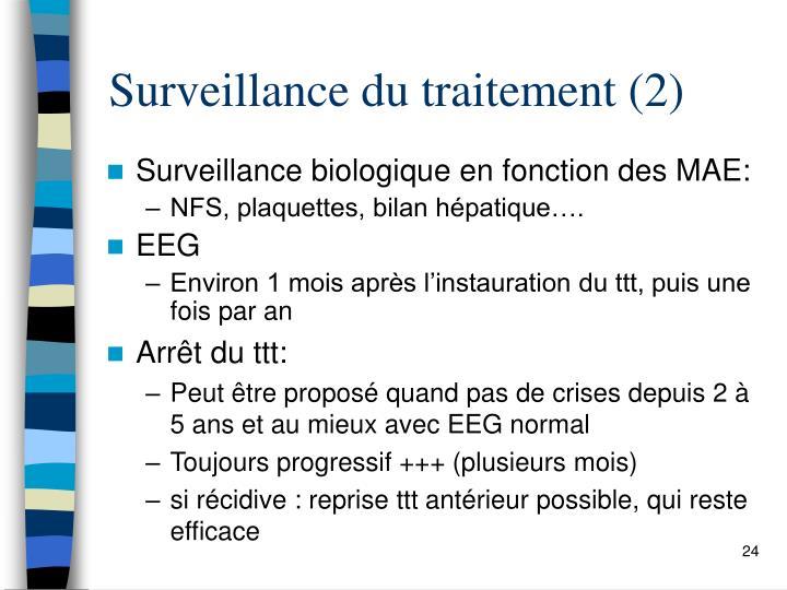 Surveillance du traitement (2)