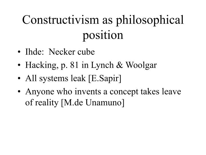 Constructivism as philosophical position