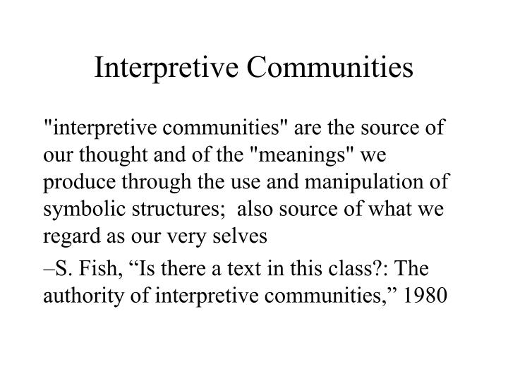 Interpretive Communities