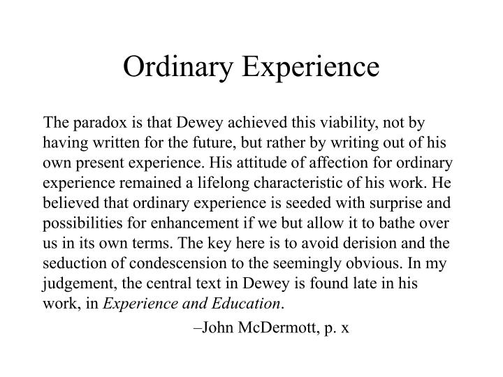 Ordinary Experience