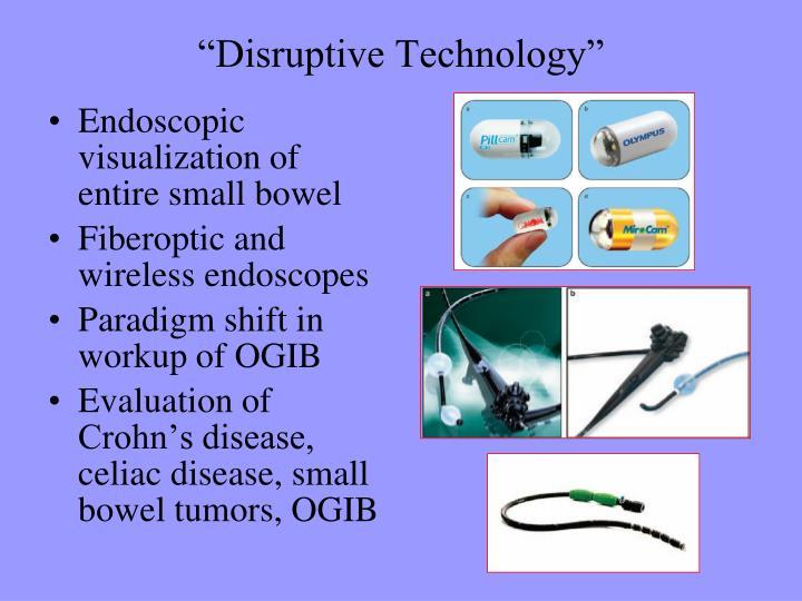 """Disruptive Technology"""