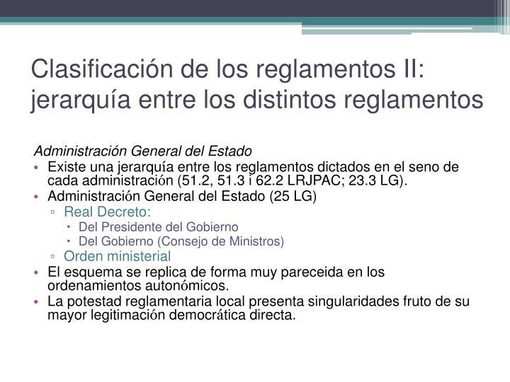 Clasificación de los reglamentos II: jerarquía entre los distintos reglamentos