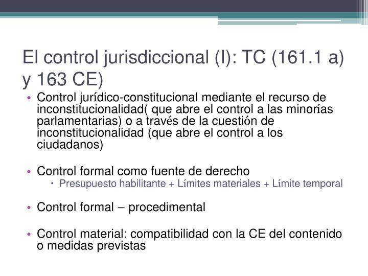 El control jurisdiccional (I): TC (161.1 a) y 163 CE)