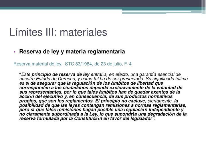 Límites III: materiales