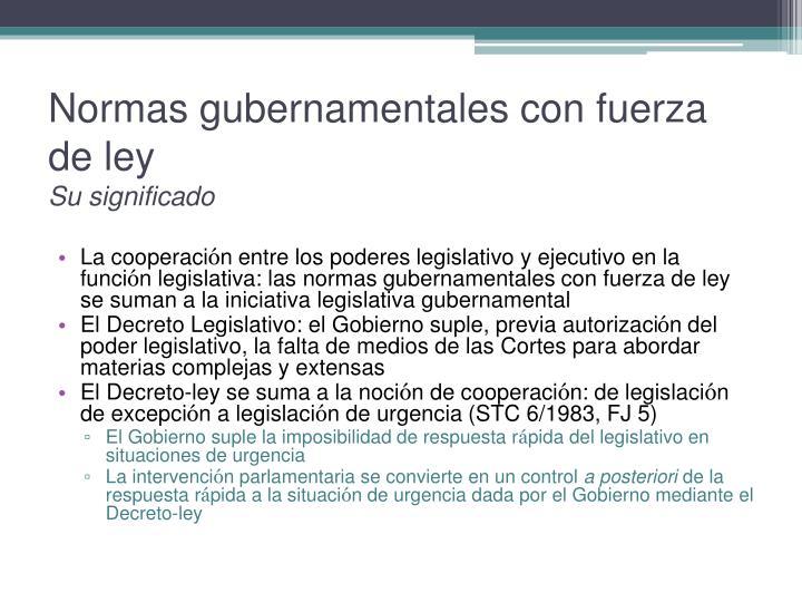 Normas gubernamentales con fuerza de ley