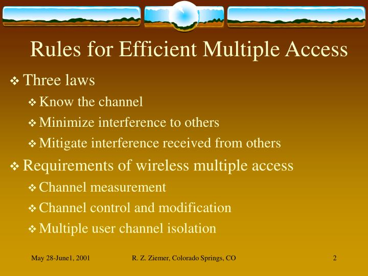 Rules for Efficient Multiple Access