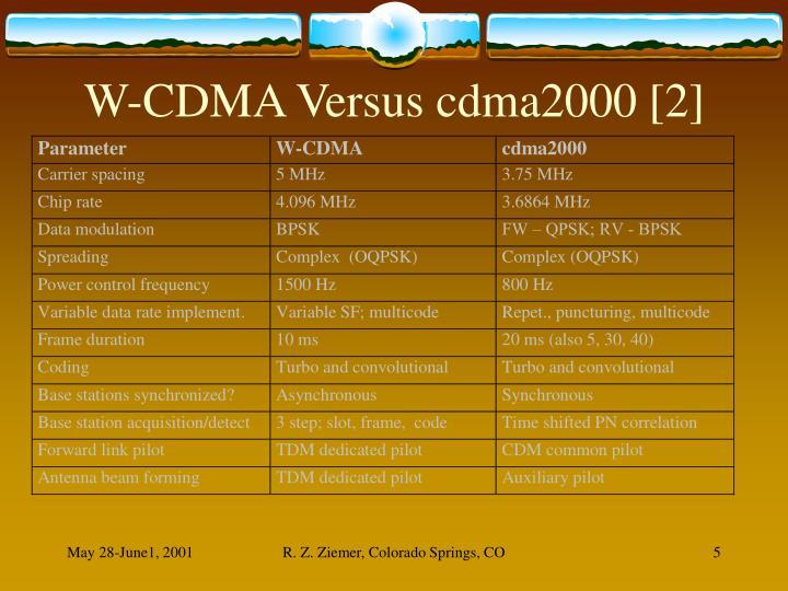 W-CDMA Versus cdma2000 [2]