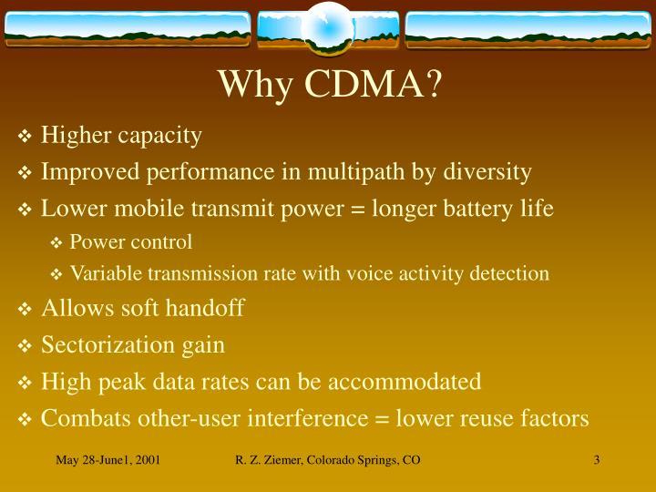Why CDMA?
