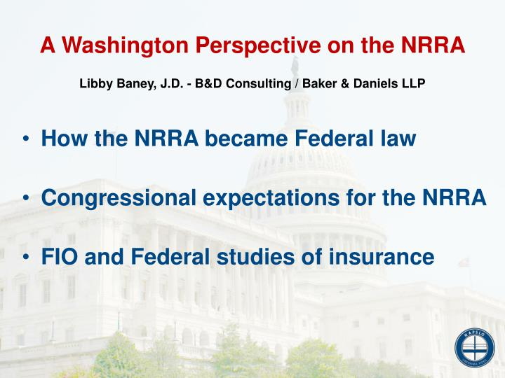 A Washington Perspective on the NRRA