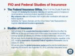fio and federal studies of insurance
