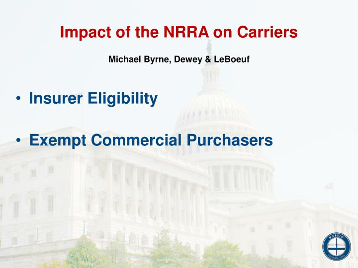 Impact of the NRRA on Carriers