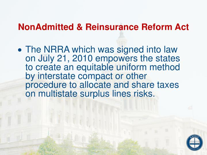 NonAdmitted & Reinsurance Reform Act