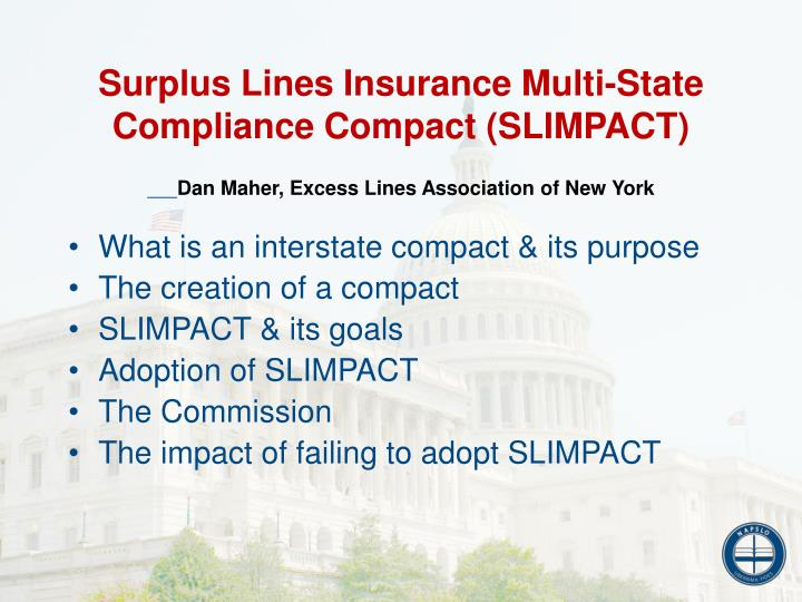 Surplus Lines Insurance Multi-State Compliance Compact (SLIMPACT)