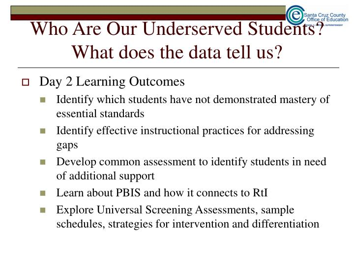 Who Are Our Underserved Students?