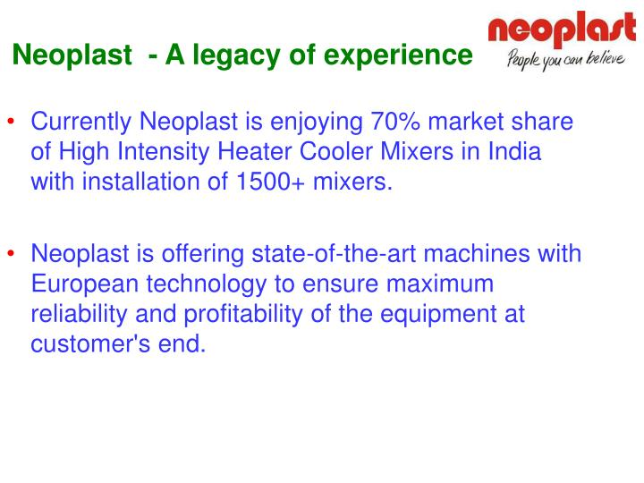 Neoplast  - A legacy of experience