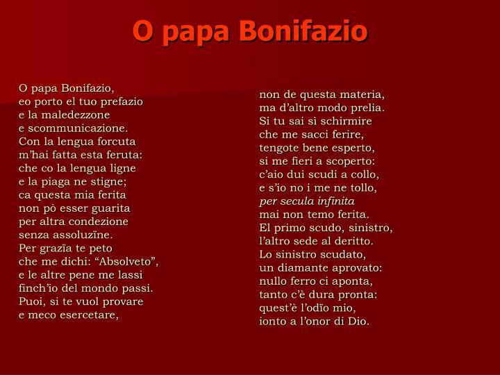 O papa Bonifazio,