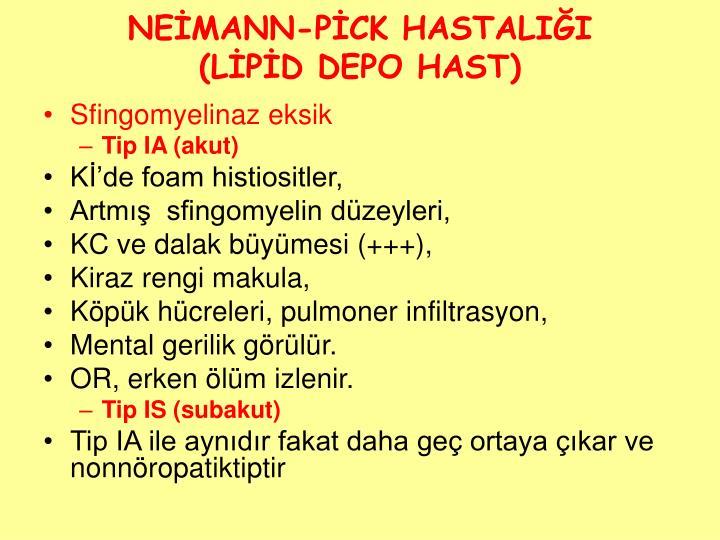 NEİMANN-PİCK HASTALIĞI