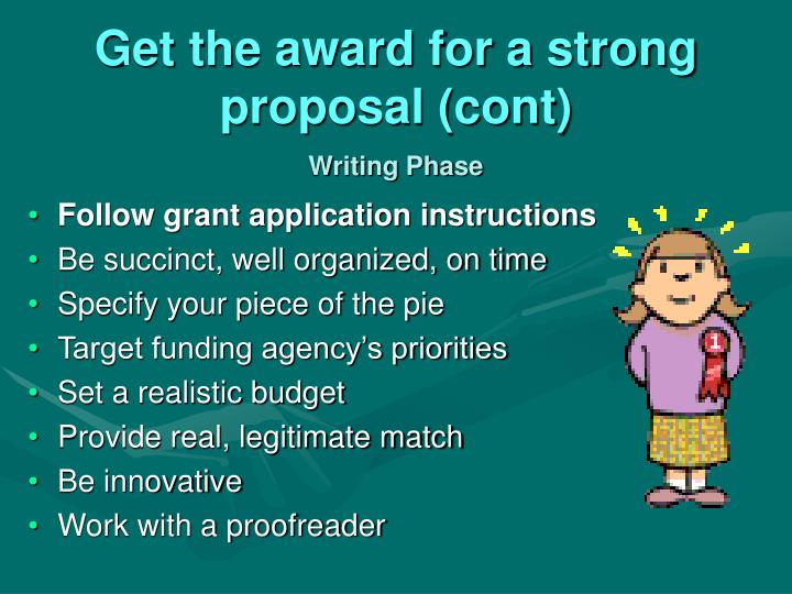 Get the award for a strong proposal (cont)
