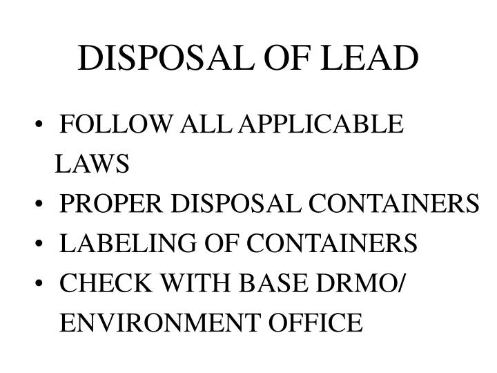 DISPOSAL OF LEAD