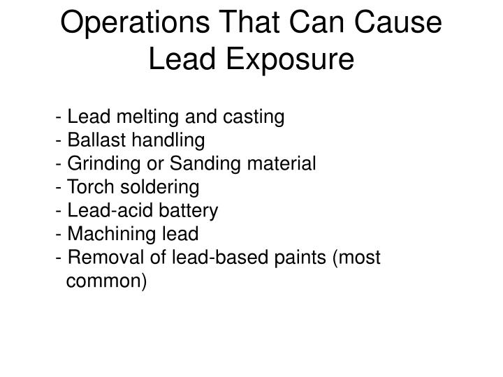 Operations That Can Cause Lead Exposure