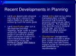 recent developments in planning