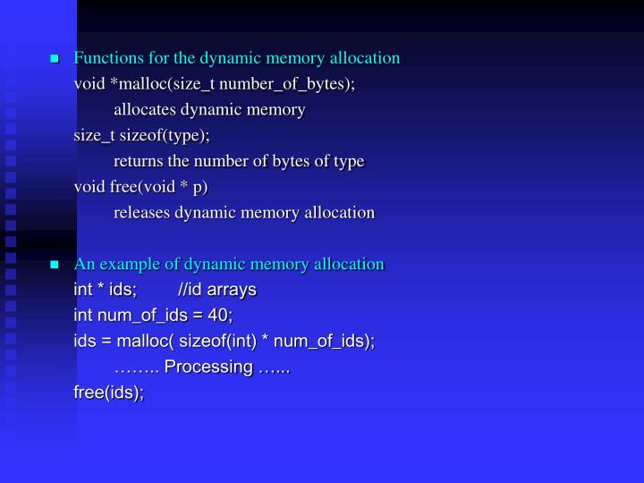 Functions for the dynamic memory allocation