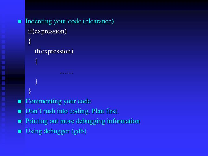 Indenting your code