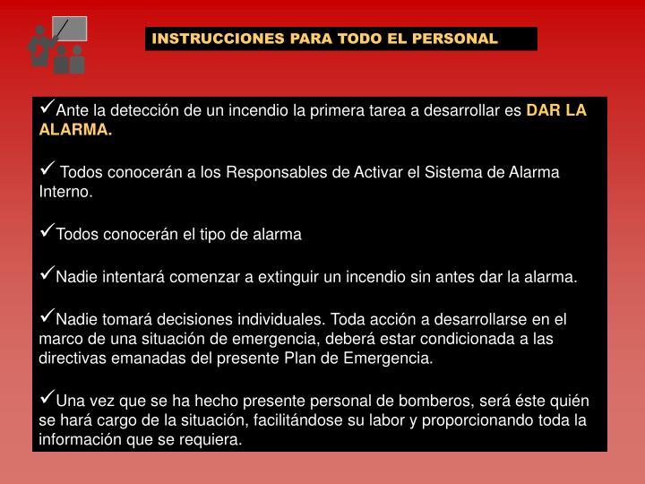 INSTRUCCIONES PARA TODO EL PERSONAL