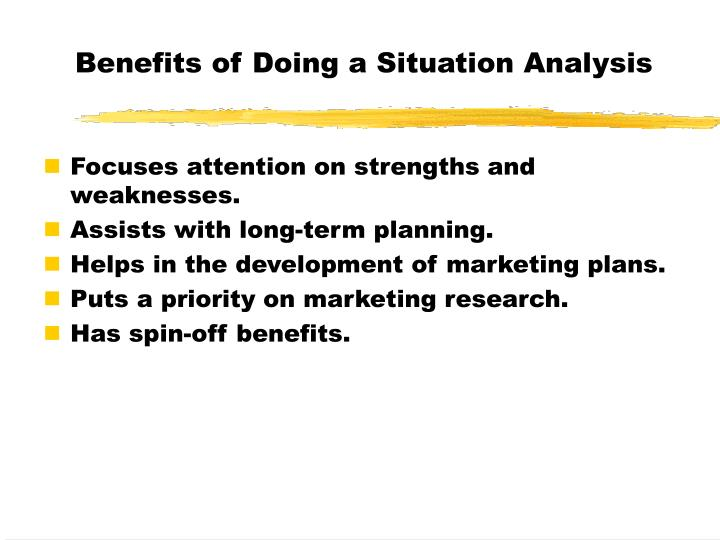 Benefits of Doing a Situation Analysis