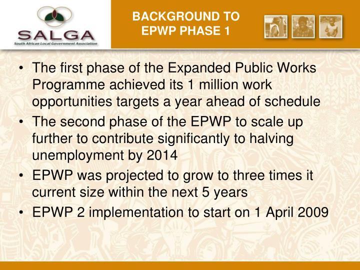 Background to EPWP Phase 1