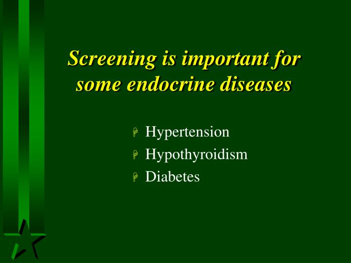 Screening is important for