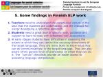 5 some findings in finnish elp work