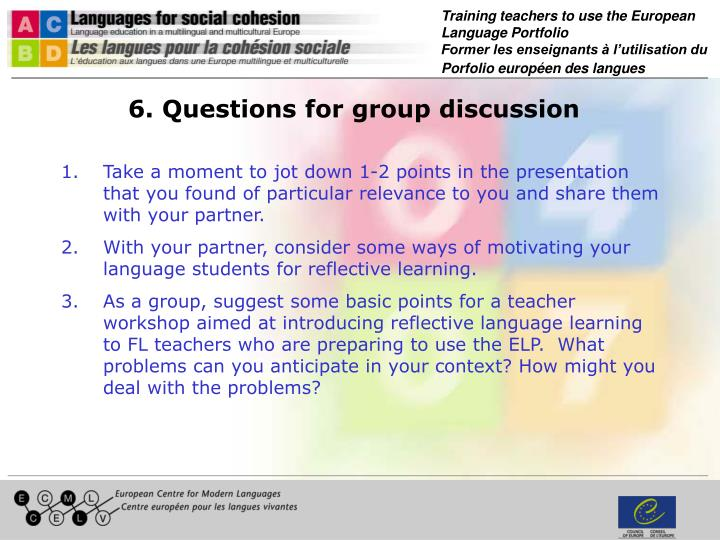 6. Questions for group discussion