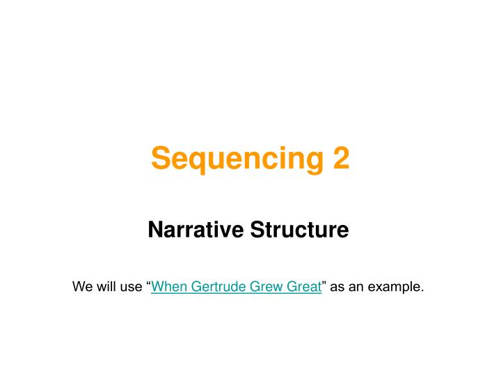 Sequencing 2