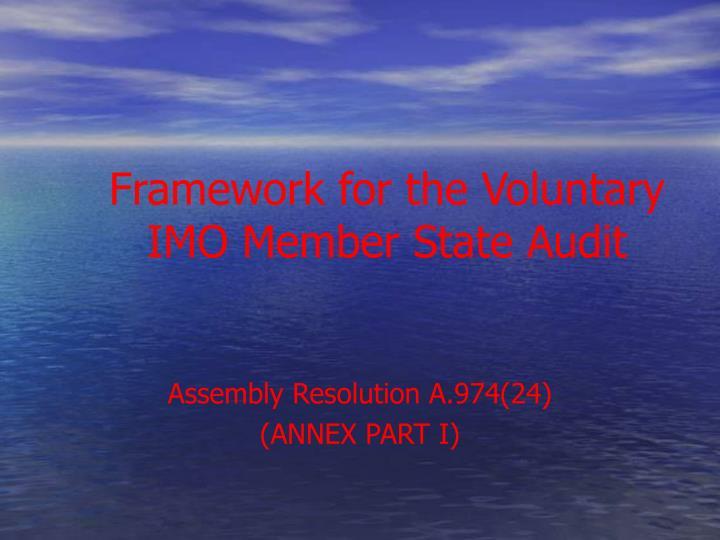 Framework for the Voluntary IMO Member State Audit
