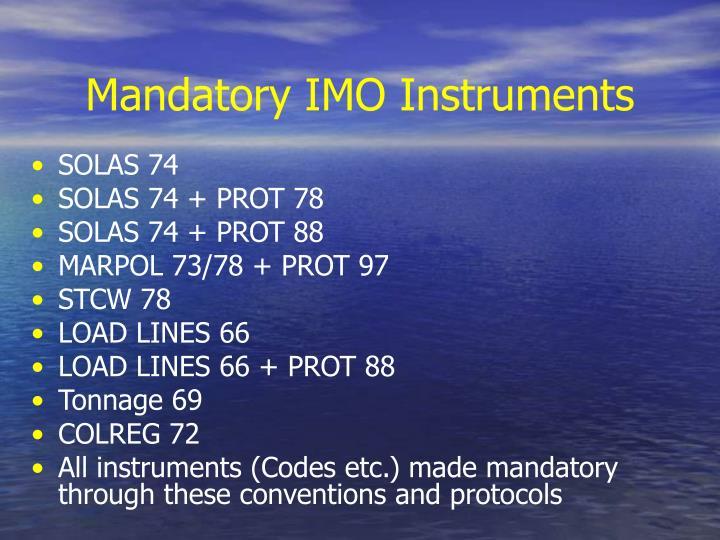 Mandatory IMO Instruments