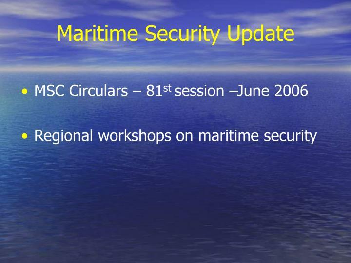 Maritime Security Update