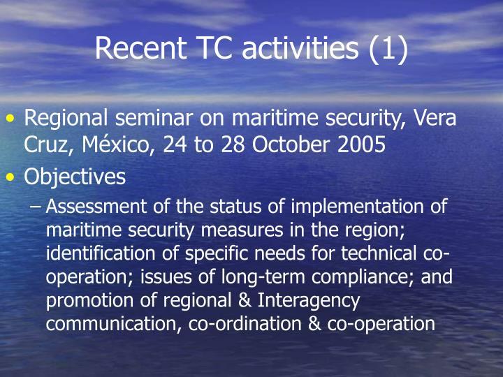 Recent TC activities (1)