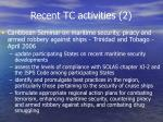 recent tc activities 2