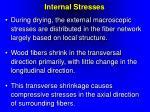 internal stresses