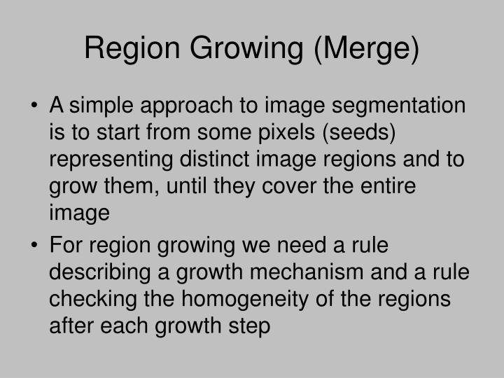 Region Growing (Merge)