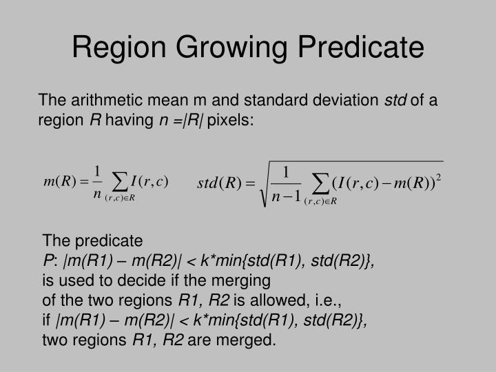 Region Growing Predicate