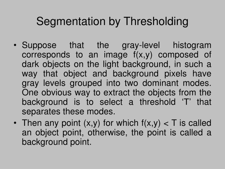 Segmentation by Thresholding