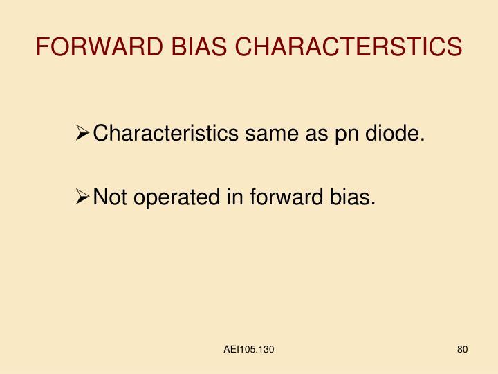 FORWARD BIAS CHARACTERSTICS
